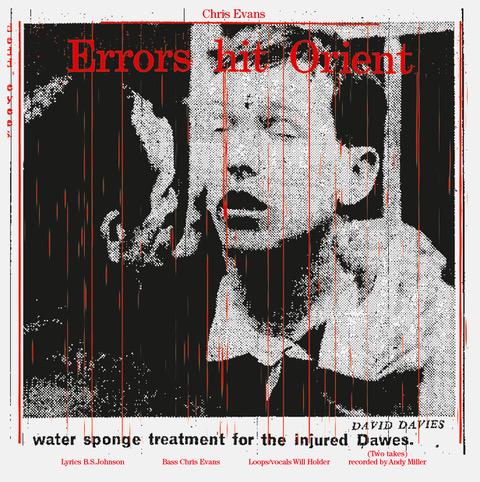 <p>Cover von <em>Errors Hit Orient</em>, Chris Evans (mit Will Holder) 2015/19. LP an dem Abend verfügbar.</p>